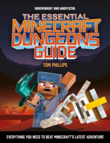 The Essential Minecraft Dungeons Guide