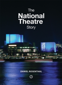 The National Theatre Story, Hardback Book