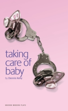 Taking Care of Baby, Paperback Book
