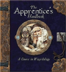 The Apprentice's Handbook : A Course in Wizardology, Spiral bound Book