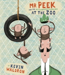 Mr Peek and the Misunderstanding at the Zoo, Hardback Book