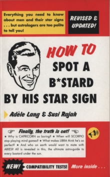 How to Spot a Bastard by His Star Sign, Paperback Book
