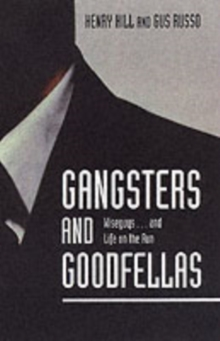 Gangsters And Goodfellas, Paperback Book