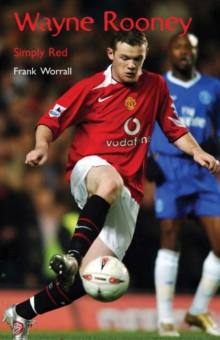 Wayne Rooney : Simply Red, Paperback Book