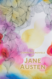 The Complete Novels of Jane Austen, Paperback Book