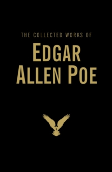The Collected Works of Edgar Allan Poe, Hardback Book
