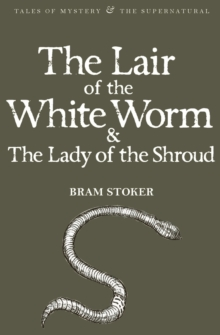 The Lair of the White Worm & The Lady of the Shroud, Paperback / softback Book