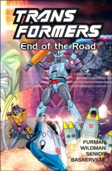 Transformers : End of the Road, Paperback Book