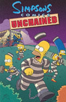 Simpsons Comics Unchained, Paperback Book