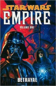 Star Wars - Empire : v. 1, Paperback Book