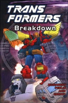 Transformers : Breakdown, Paperback Book