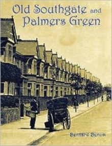 Old Southgate and Palmers Green, Paperback Book