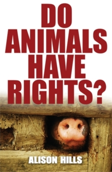 Do Animals Have Rights?, Paperback Book