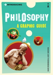 Introducing Philosophy : A Graphic Guide, Paperback / softback Book