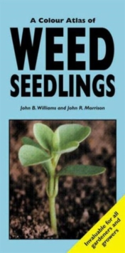 A Colour Atlas of Weed Seedlings, Paperback Book