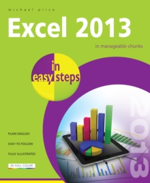 Excel 2013 in Easy Steps, Paperback Book