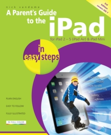 Parent's Guide to the iPad in easy steps : Covers iOS 7, Paperback / softback Book