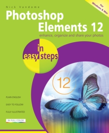 Photoshop Elements 12 in Easy Steps, Paperback Book