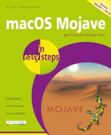 macOS Mojave in easy steps : Covers v 10.14, Paperback / softback Book