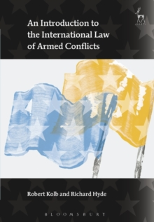 An Introduction to the International Law of Armed Conflicts, Paperback Book