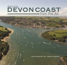 South Devon Coast from the Air, Hardback Book