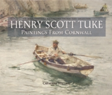 Henry Scott Tuke Paintings from Cornwall, Hardback Book