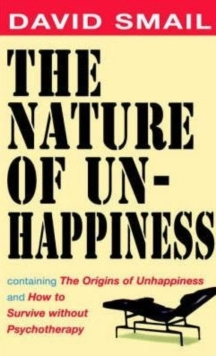 The Nature of Unhappiness, Paperback Book