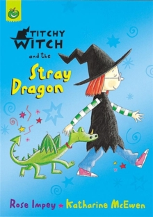 Titchy Witch and the Stray Dragon, Paperback Book