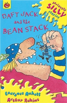 Seriously Silly Supercrunchies: Daft Jack and The Bean Stack, Paperback Book