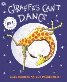 Giraffes Can't Dance, Paperback / softback Book