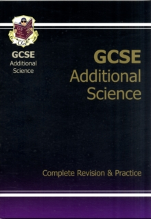GCSE Additional Science Complete Revision & Practice (A*-G Course), Paperback Book