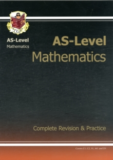 AS-Level Maths Complete Revision & Practice, Paperback Book