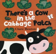 There's a Cow in the Cabbage Patch, Paperback Book