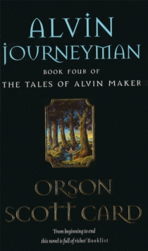 Alvin Journeyman : Tales of Alvin Maker, book 4, Paperback Book