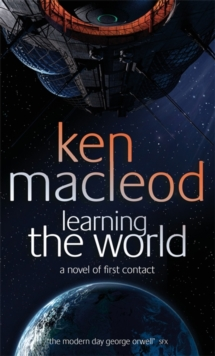 Learning the World : A Novel of First Contact, Paperback Book