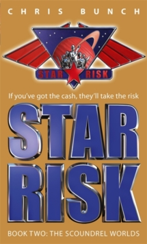 The Scoundrel Worlds : Star Risk: Book Two, Paperback Book