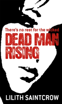 Dead Man Rising : The Dante Valentine Novels: Book Two, Paperback Book