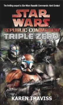Star Wars Republic Commando: Triple Zero, Paperback Book