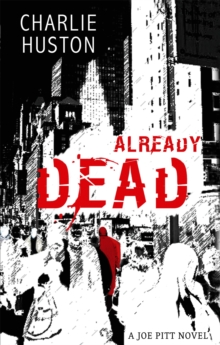 Already Dead : A Joe Pitt Novel, book 1, Paperback Book