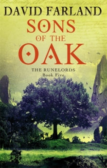 Sons Of The Oak : Book 5 of the Runelords, Paperback Book