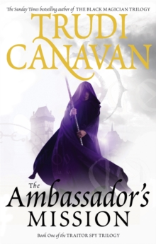 The Ambassador's Mission : Book 1 of the Traitor Spy, Paperback Book