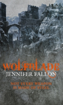 Wolfblade : Wolfblade trilogy Book One, Paperback Book