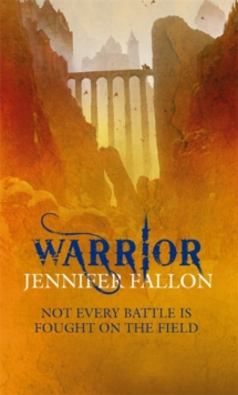 Warrior : Wolfblade trilogy Book Two, Paperback Book