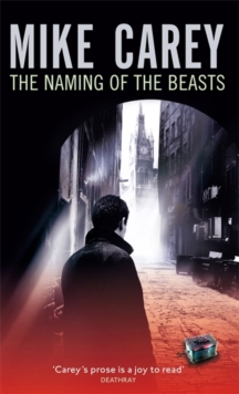 The Naming of the Beasts : A Felix Castor Novel, Paperback Book
