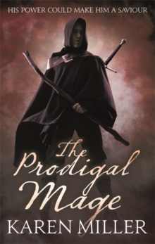 The Prodigal Mage : Book One of the Fisherman's Children, Paperback / softback Book