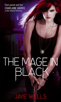 The Mage In Black : Sabina Kane: Book 2, Paperback / softback Book