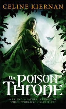 The Poison Throne : The Moorehawke Trilogy: Book One, Paperback Book