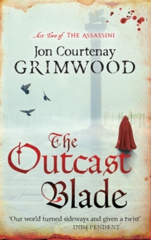 The Outcast Blade : Book 2 of the Assassini, Paperback Book