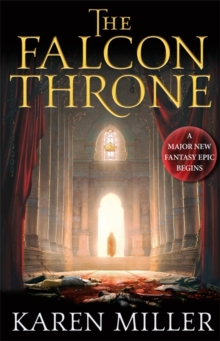 The Falcon Throne : Book One of the Tarnished Crown, Hardback Book