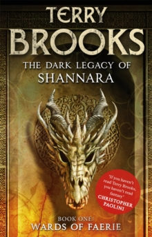 Wards of Faerie : Book 1 of The Dark Legacy of Shannara